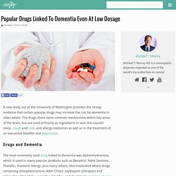 Popular Drugs Linked To Dementia Even At Low Dosage