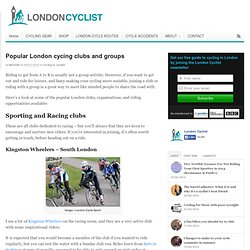 Popular London cycing clubs and groups