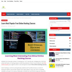 Learn Most Popular Free Online Hacking Courses