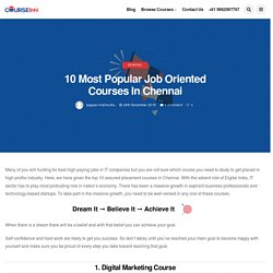 10 Most Popular Job Oriented Courses in Chennai (IT& NON IT)