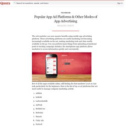 Popular App Ad Platforms & Other Modes of App A... - Techbeam - Quora