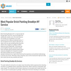 Most Popular Brick Pointing Brooklyn NY Service
