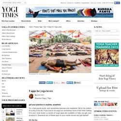 Best Yoga Apps Most Popular Practice