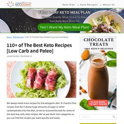 110+ Most Popular Keto Recipes That Will Knock Your Socks Off