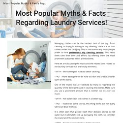 Most Popular Myths & Facts Regarding Laundry Services!
