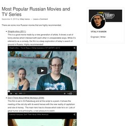 Most Popular Russian Movies and TV Series – Russian IPTV