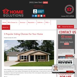 3 Popular Siding Choices for Your Home
