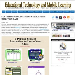 Educational Technology and Mobile Learning: 5 of The Most Popular Student Interactives to Use in Your Class