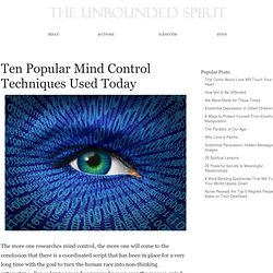 Ten Popular Mind Control Techniques Used Today
