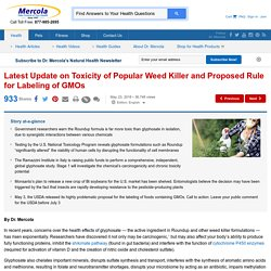 Popular Weed Killer Toxicity and GMO Labeling Rules Updates