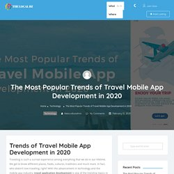 The Most Popular Trends of Travel Mobile App Development in 2020