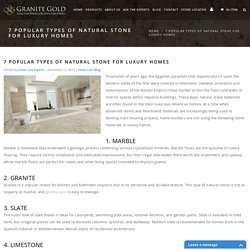 7 Most Popular Types of Stone for Luxury Homes