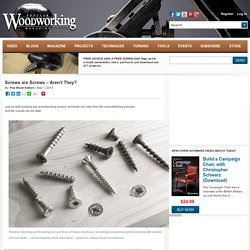 Screws are Screws – Aren't They?
