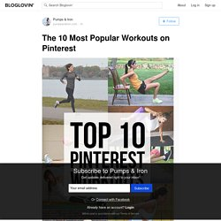 The 10 Most Popular Workouts on Pinterest