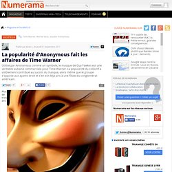 La popularité d'Anonymous fait les affaires de Time Warner