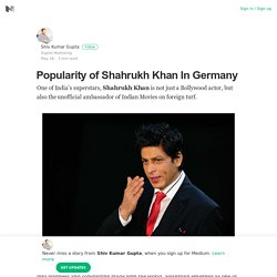 Popularity of Shahrukh Khan In Germany
