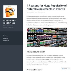 4 Reasons for Huge Popularity of Natural Supplements in Penrith