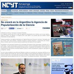 Se creará en la Argentina la Agencia de Popularización de la Ciencia