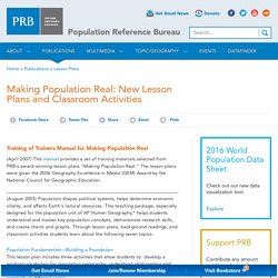 Making Population Real: New Lesson Plans and Classroom Activities