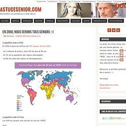 Senior, chiffre, pyramide des âges, évolution de la population des seniors, population des plus de 60 ans, séduction senior - astucesenior.com