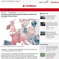 This map shows how Europe's population changed and shifted in the first decade of the 21st century
