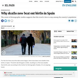 Population changes in Spain: Why deaths now beat out births in Spain