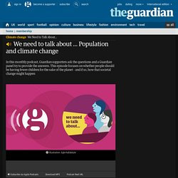 We need to talk about … Population and climate change