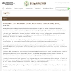 Study finds that Australia's farmer population is 'competitively young'