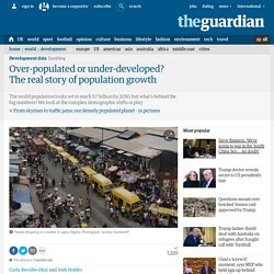 Over-populated or under-developed? The real story of population growth