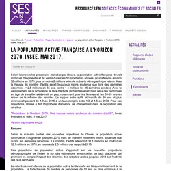 La population active française à l'horizon 2070. Insee. Mai 2017. — Sciences économiques et sociales