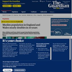 Muslim population in England and Wales nearly doubles in 10 years