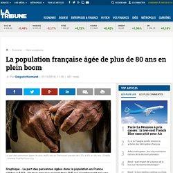 La population française âgée de plus de 80 ans en plein boom