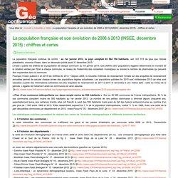 La population française et son évolution de 2008 à 2013 (INSEE, décembre 2015) : chiffres et cartes