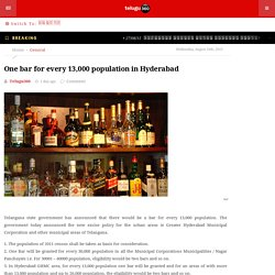 One bar for every 13,000 population in Hyderabad
