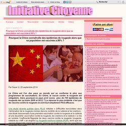 CHINE épidémie sur population vaccinée à 99%