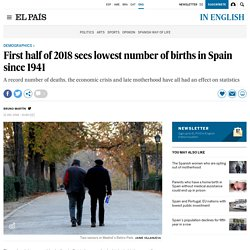 Spain's aging population: First half of 2018 sees lowest number of births in Spain since 1941