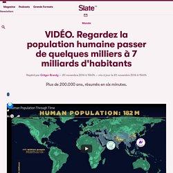VIDÉO. Regardez la population humaine passer de quelques milliers à 7 milliards d'habitants
