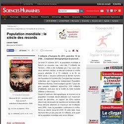 Population mondiale : le siècle des records - Laurent Testot, article Démographie