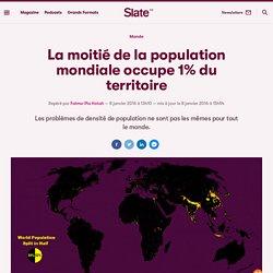 La moitié de la population mondiale occupe 1% du territoire