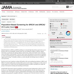Population-Based Screening for BRCA1 and BRCA2:  2014 Lasker Award