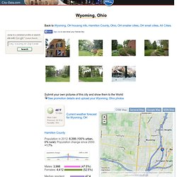 Wyoming, Ohio (OH 45215) profile: population, maps, real estate, averages, homes, statistics, relocation, travel, jobs, hospitals, schools, crime, moving, houses, news