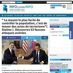 """"""" Le moyen le plus facile de contrôler la population, c'est de mener des actes de terrorisme""""( Staline ). Découvrez 53 fausses attaques avérées"""