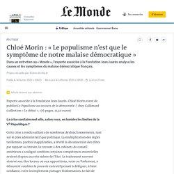 Chloé Morin: «Le populisme n'est que le symptôme de notre malaise démocratique»