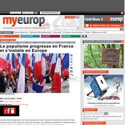Le populisme progresse en France et s'installe en Europe