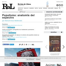 Revista de Libros: «Populismo: anatomía del espectro» de Manuel Arias Maldonado