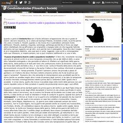 A passo di gambero. Guerre calde e populismo mediatico -Umberto Eco - Condividendoidee (Filosofia e Società)