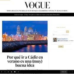 Por qué ir a Cádiz en verano es una (muy) buena idea