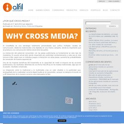 ¿Por qué Cross Media?