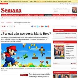 ¿Por qué aún nos gustan Mario Bros?
