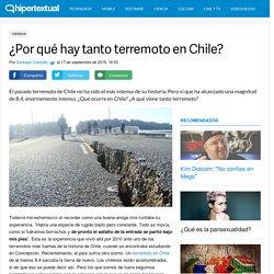 ¿Por qué hay tanto terremoto en Chile?